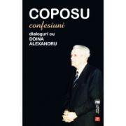 Coposu - Confesiuni. Dialoguri cu Doina Alexandru