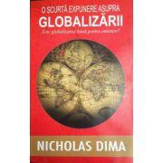 O scurta expunere asupra globalizarii