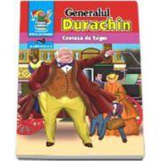 Generalul Durachin (Seria piticul cu povesti)