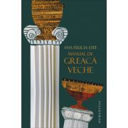Manual de greaca veche (Editia a II-a, revazuta si adaugita)