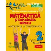 Matematica si explorarea mediului. Competente si performanta. Standard. Clasa a II-a