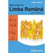 Memorator de Limba Romana pentru clasele a V-a si a VIII-a