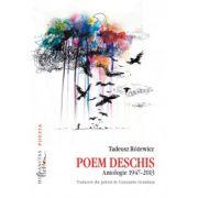 Poem deschis - Antologie 1947-2013