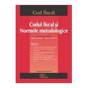 Codul fiscal și Normele metodologice, actualizat 29 mai 2014