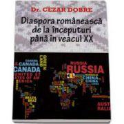 Diaspora romaneasca de la inceputuri pana in veacul XX