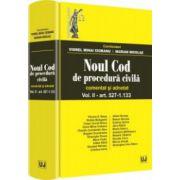 Noul Cod de procedura civila. Comentat si adnotat, vol. I - art. 507-1133