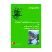 Notiuni de balneofizioterapie si bioclimatologie. O selectie de restituiri