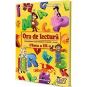 Ora de lectura, clasa a III-a. Texte literare, fise de lectura, exercitii, jocuri