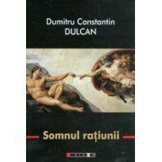 Somnul ratiunii - Dumitru Constantin Dulcan