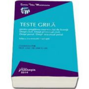 Teste grila pentru pregatirea examenului de licenta. Drept civil. Drept procesual civil. Drept penal. Drept procesual penal