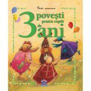 3 Povesti pentru copii de 3 ani. Carti aniversare