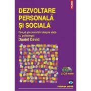 Dezvoltare personala si sociala. Eseuri si convorbiri despre viata (contine CD)