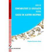 Ghid de contabilitate si legislatie pentru Casele de Ajutor Reciproc