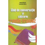 Ghid de conversatie si calatorie roman-francez