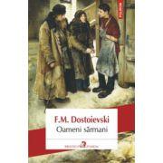 Oameni sarmani (F. M. Dostoievski)