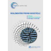 Reglementari privind societatile - Include noua lege a insolventei - 1 Iulie 2014
