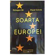 Soarta Europei. Octogon 99