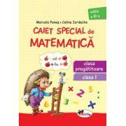 Caiet special de matematica pentru clasa pregatitoare si clasa I (Aricel)
