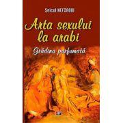 Arta sexului la arabi. Gradina parfumata