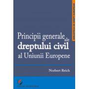 Principii generale ale dreptului civil al Uniunii Europene