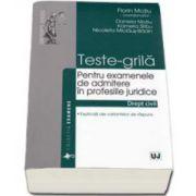 Teste-grila pentru examenele de admitere in profesiile juridice - Drept civil. Explicatii ale variantelor de raspuns (Florin Motiu)