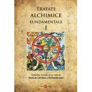 Tratate alchimice fundamentale, vol. 1