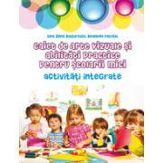 Caiet de arte vizuale si abilitati practice pentru scolari mici - Activitati integrate
