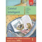 Caietul inteligent pentru clasa a VIII-a, semestrul I. Literatura. Limba romana. Comunicare