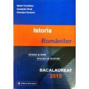 Bacalaureat 2015 Istoria Romanilor, sinteze si teste, enunturi si rezolvari