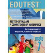 Teste de evaluare a competentelor matematice. Invatarea prin teste predictive, formative si sumative, cls. a VII-a (Edutest)