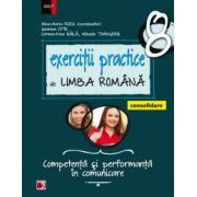 Exercitii practice de limba romana, CONSOLIDARE. Competenta si performanta in comunicare. Clasa a VIII-a