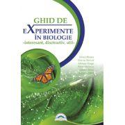 Ghid de experimente in biologie, clasele IV-VIII