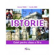 Istorie. Caiet pentru clasa a IV-a (Anicuta Todea)