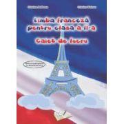 Limba franceza pentru clasa a II-a. Caiet de lucru