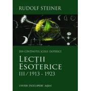 Lecţii esoterice vol. 3 - 1913-1923