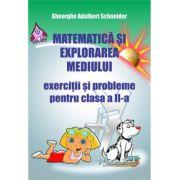 Matematica si explorarea mediului, exercitii si probleme pentru clasa a II-a