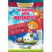 Sa invatam rapid matematica clasa IV-a