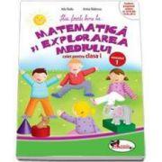 Stiu foarte bine la... Matematica si explorarea mediului, caiet pentru clasa I - Semestrul 1 (Anina Badescu)