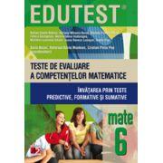 Teste de evaluare a competentelor matematice. Invatarea prin teste predictive, formative si sumative, cls. a VI-a (Edutest)