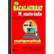 Bacalaureat Matematica 2015 - M_mate-info-ghid de pregatire pentru examen