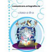 Comunicare-ortografie 2014-2015, clasa a III-a