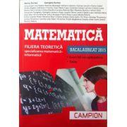 Matematica bacalaureat 2015 - Filiera teoretica, specializarea matematica-informatica. Exercitii recapitulative. Teste