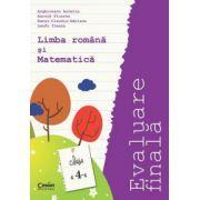 Evaluare finala 2015 - clasa a IV-a. Limba romana si matematica