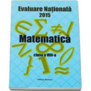 Evaluare nationala 2015 - matematica pentru clasa a VIII-a. Modele de subiecte
