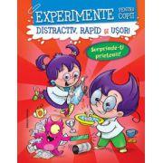Experimente pentru copii. Distractiv, rapid si usor! (Rosie)