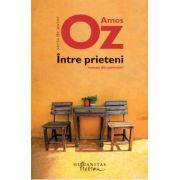 Intre prieteni - Amos Oz