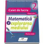 Matematica si explorarea mediului, set 2 caiete clasa a II-a