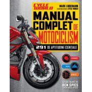 Manual complet de motociclism - 291 de aptitudini esentiale