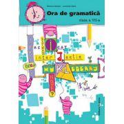 Ora de gramatica - Clasa a VII-a