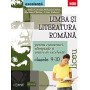 Limba si literatura romana pentru olimpiade, concursuri si centre de excelenta. Liceu clasele IX-X